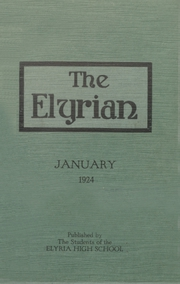 1924 Edition, Elyria Public High School - Elyrian Yearbook (Elyria, OH)