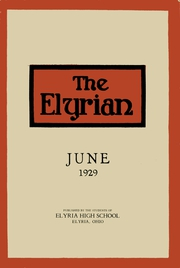 1929 Edition, Elyria Public High School - Elyrian Yearbook (Elyria, OH)