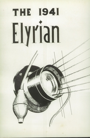 Page 6, 1941 Edition, Elyria Public High School - Elyrian Yearbook (Elyria, OH) online yearbook collection