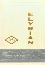 Page 1, 1956 Edition, Elyria Public High School - Elyrian Yearbook (Elyria, OH) online yearbook collection