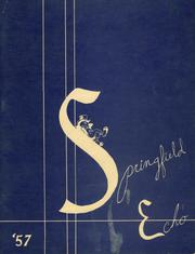 1957 Edition, Springfield Township High School - Echo Yearbook (Ontario, OH)
