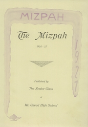 Page 7, 1927 Edition, Mount Gilead High School - Mizpah Yearbook (Mount Gilead, OH) online yearbook collection