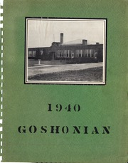 1940 Edition, Goshen Union High School - Goshonian Yearbook (Damascus, OH)