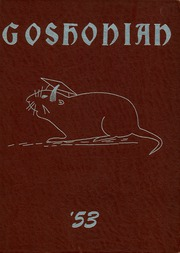 1953 Edition, Goshen Union High School - Goshonian Yearbook (Damascus, OH)