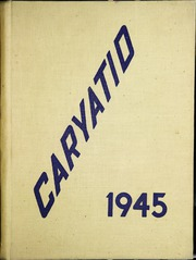 1945 Edition, Carey High School - Caryatid Yearbook (Carey, OH)