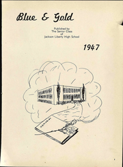 Page 5, 1947 Edition, Jackson Liberty High School - Blue and Gold Yearbook (Amsden, OH) online yearbook collection