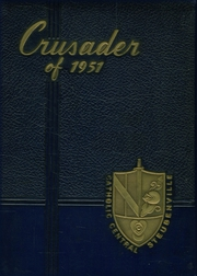 1951 Edition, Catholic Central High School - Crusader Yearbook (Steubenville, OH)