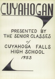Page 5, 1953 Edition, Cuyahoga Falls High School - Cuyahogan Yearbook (Cuyahoga Falls, OH) online yearbook collection
