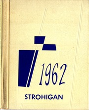 1962 Edition, Strongsville High School - Strohigan Yearbook (Strongsville, OH)