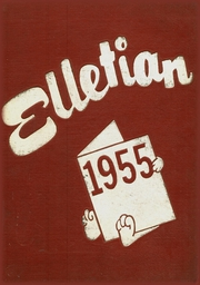 1955 Edition, Ellet High School - Elletian Yearbook (Akron, OH)