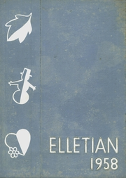 1958 Edition, Ellet High School - Elletian Yearbook (Akron, OH)