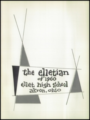 Page 5, 1960 Edition, Ellet High School - Elletian Yearbook (Akron, OH) online yearbook collection