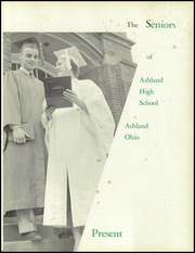 Page 5, 1955 Edition, Ashland High School - Guide Yearbook (Ashland, OH) online yearbook collection