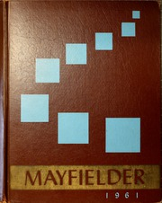Mayfield High School - Mayfielder Yearbook (Mayfield, OH) online yearbook collection, 1961 Edition, Page 1