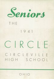 Page 7, 1941 Edition, Circleville High School - Circle Yearbook (Circleville, OH) online yearbook collection