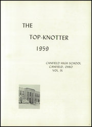Page 5, 1959 Edition, Canfield High School - Top Knotter Yearbook (Canfield, OH) online yearbook collection