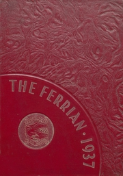 Page 1, 1937 Edition, Martins Ferry High School - Ferrian Yearbook (Martins Ferry, OH) online yearbook collection