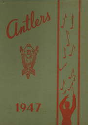 1947 Edition, Deer Park High School - Antlers Yearbook (Deer Park, OH)