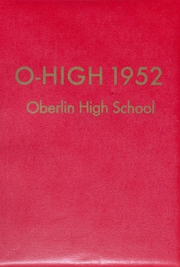 1952 Edition, Oberlin High School - O High Yearbook (Oberlin, OH)