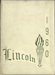 1960 Edition, Lincoln High School - Lincolnia Yearbook (Cleveland, OH)
