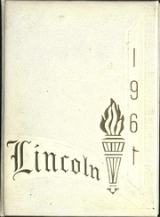 1961 Edition, Lincoln High School - Lincolnia Yearbook (Cleveland, OH)