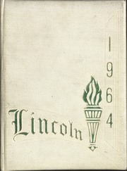 1964 Edition, Lincoln High School - Lincolnia Yearbook (Cleveland, OH)