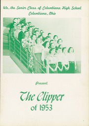 Page 5, 1953 Edition, Columbiana High School - Clipper Yearbook (Columbiana, OH) online yearbook collection
