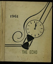 1961 Edition, Black River High School - Echo Yearbook (Sullivan, OH)