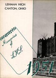 Page 7, 1951 Edition, Lehman High School - Polaris Yearbook (Canton, OH) online yearbook collection