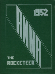 1952 Edition, Anna High School - Rocketeer Yearbook (Anna, OH)