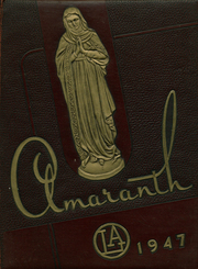 1947 Edition, Our Lady of Angels High School - Amaranth Yearbook (Cincinnati, OH)