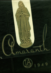 1949 Edition, Our Lady of Angels High School - Amaranth Yearbook (Cincinnati, OH)