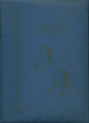 1947 Edition, Jefferson High School - Jeffersonian Yearbook (Dayton, OH)