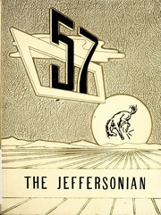 1957 Edition, Jefferson High School - Jeffersonian Yearbook (Dayton, OH)