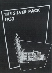 Page 1, 1953 Edition, Eastern New Mexico University - Silver Pack Yearbook (Portales, NM) online yearbook collection