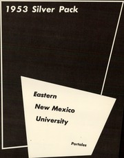 Page 5, 1953 Edition, Eastern New Mexico University - Silver Pack Yearbook (Portales, NM) online yearbook collection