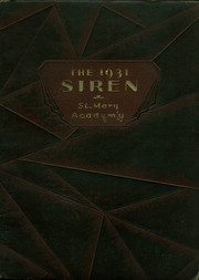 1931 Edition, St Marys Academy - Siren Yearbook (Lorain, OH)