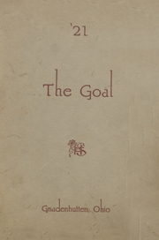 Page 1, 1921 Edition, Gnadenhutten High School - Goal Yearbook (Gnadenhutten, OH) online yearbook collection