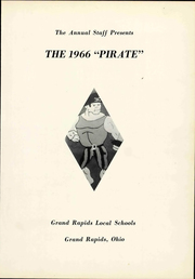 Page 7, 1966 Edition, Grand Rapids High School - Pirate Yearbook (Grand Rapids, OH) online yearbook collection
