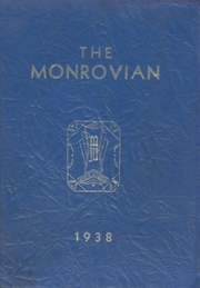 1938 Edition, Monroe High School - Monrovian Yearbook (West Manchester, OH)