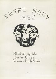Page 5, 1952 Edition, Navarre High School - Entre Nous Yearbook (Navarre, OH) online yearbook collection