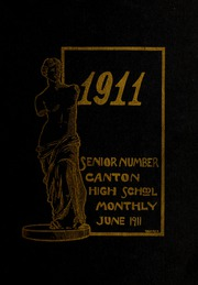 Page 5, 1911 Edition, Canton High School - Monthly Yearbook (Canton, OH) online yearbook collection