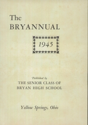 Page 5, 1945 Edition, Bryan High School - Bryannual Yearbook (Yellow Springs, OH) online yearbook collection