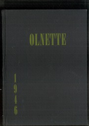 Page 1, 1946 Edition, Olney High School - Olnette Yearbook (Northwood, OH) online yearbook collection