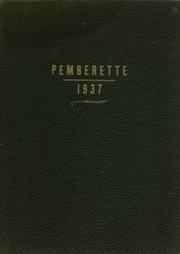 1937 Edition, Pemberville High School - Pemberette Yearbook (Pemberville, OH)