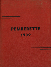 1939 Edition, Pemberville High School - Pemberette Yearbook (Pemberville, OH)