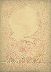 1947 Edition, Pemberville High School - Pemberette Yearbook (Pemberville, OH)