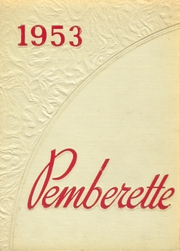 1953 Edition, Pemberville High School - Pemberette Yearbook (Pemberville, OH)