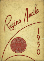 Regina High School - Regina Ancile Yearbook (Norwood, OH) online yearbook collection, 1950 Edition, Page 1