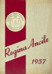 Page 1, 1957 Edition, Regina High School - Regina Ancile Yearbook (Norwood, OH) online yearbook collection